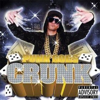 Punk Goes Crunk - Image: Punk Goes Crunk