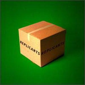 Replicants (album) - Image: Replicants Replicants