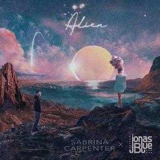 Alien (Jonas Blue and Sabrina Carpenter song) - Image: Sabrina Carpenter and Jonas Blue Alien Cover