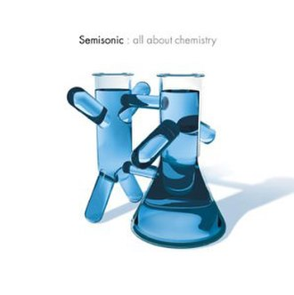 All About Chemistry - Image: Semisonic All About Chemistry (Blue Cover)