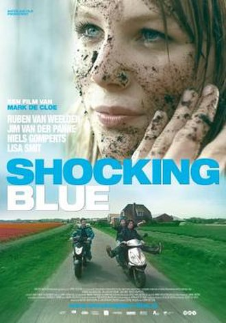 Shocking Blue (film) - Film poster