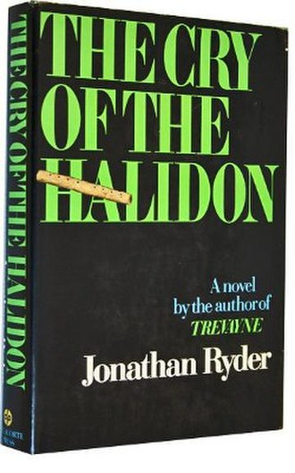 The Cry of the Halidon - The Cry of the Halidon first edition cover.