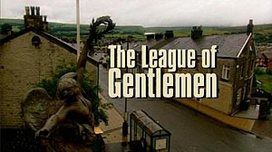 The League of Gentlemen - Title card (1999–2002)