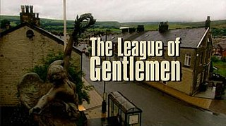 <i>The League of Gentlemen</i> British comedy television series