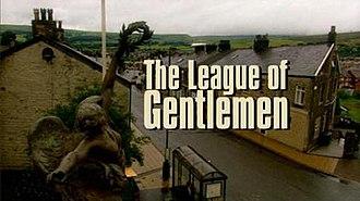 The League of Gentlemen - Title card (1999–2002)