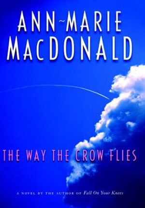 The Way the Crow Flies - First edition