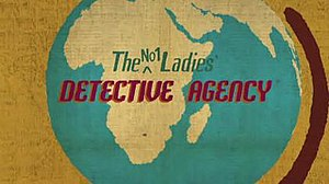 The No. 1 Ladies' Detective Agency (TV series) - Title sequence