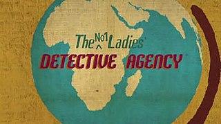 <i>The No. 1 Ladies Detective Agency</i> (TV series)