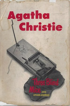 Three Blind Mice and Other Stories - Dust-jacket illustration of the first US edition