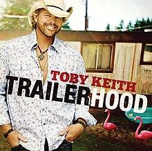 toby keith trailerhood