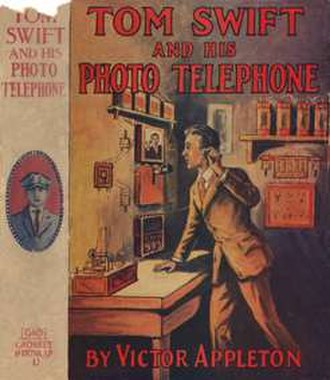 Tom Swift and His Photo Telephone - Image: Tom Swift and His Photo Telephone (book cover)