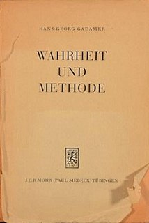 <i>Truth and Method</i> 1960 book by Hans-Georg Gadamer