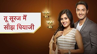 <i>Tu Sooraj Main Saanjh, Piyaji</i> 2017 Indian soap opera