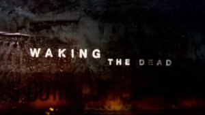 Waking the Dead (TV series) - Waking the Dead intertitle