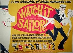 Watch it, Sailor! - British quad poster