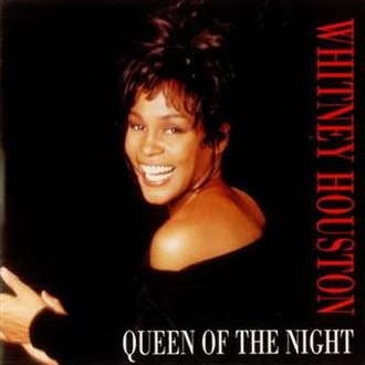 Queen of the Night (song) - Image: Whitney Houston Queen of the Night