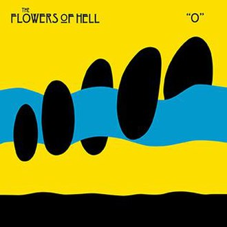 """""""O"""" (Flowers of Hell album) - Image: Wiki Flowers Of Hell O cover art"""