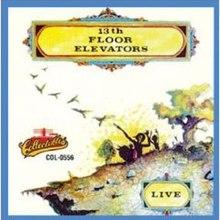 Live 13th Floor Elevators Album Wikipedia