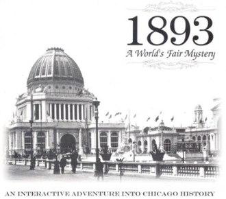1893: A World's Fair Mystery - Image: 1893 A World's Fair Mystery