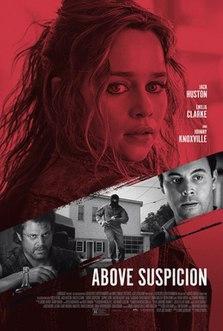 <i>Above Suspicion</i> (2019 film) 2019 film by Phillip Noyce