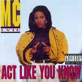 Act Like You Know (MC Lyte album) - Image: Act Like You Know