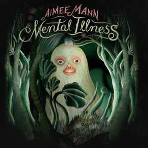 Mental Illness (album) - Image: Aimee Mann Mental Illness