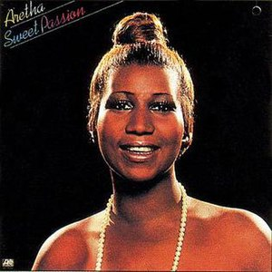 Sweet Passion - Image: Aretha Sweet Passion Album Cover