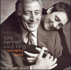 A Wonderful World (Tony Bennett and k.d. lang album) - Image: Awonderfulworldbenne ttlang