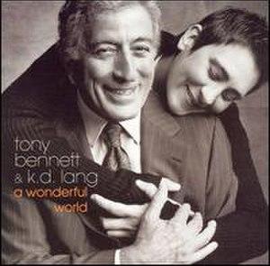 A Wonderful World (Tony Bennett and k.d. lang album)