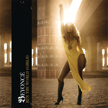 "Beyoncé standing in a sandy room in front of a large pillar. She wears a yellow dress and high black boots, and has her right fist raised in the air. Towards the left of the cover is a black vertical strip which has the words ""Beyoncé"" and ""Run the World (Girls)"" written sideways."