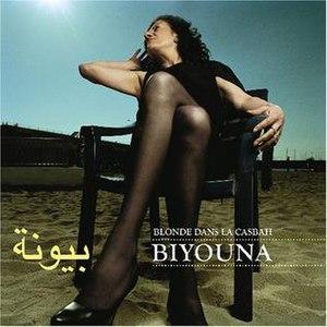 Blonde dans la Casbah - Image: Blonde dans la Casbah by Biyouna album cover art