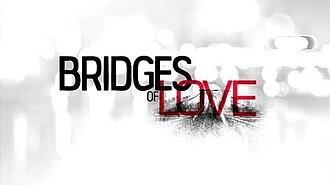Bridges of Love - Image: Bridgesoflovetitleca rd