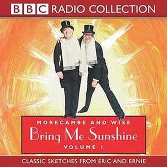 Bring Me Sunshine - Image: Bring Me Sunshine Morecambe & Wise