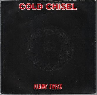 Flame Trees - Image: Cold Chisel Flame Trees