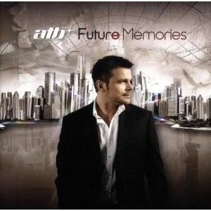 Future Memories - Image: Cover of ATB's future memories album