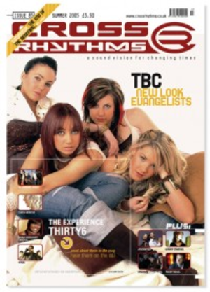 Cross Rhythms (magazine) - Cover of the final issue of Cross Rhythms, published in summer 2005
