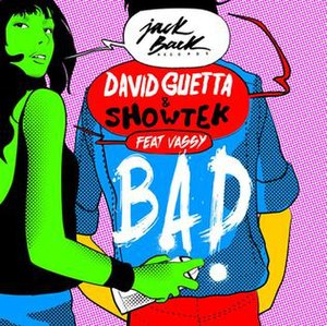 Bad (David Guetta and Showtek song) - Image: David Guetta Showtek Bad