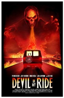 <i>Devil in My Ride</i> 2013 film directed by Gary Michael Schultz