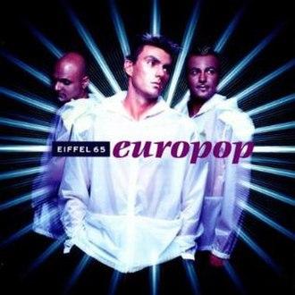 Europop (album) - Image: Eiffel 65 Europop