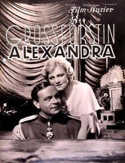 <i>Grand Duchess Alexandra</i> 1933 film by Wilhelm Thiele