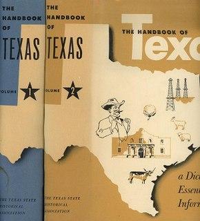 <i>Handbook of Texas</i> Encyclopedia of Texas published by the Texas State Historical Association (TSHA)