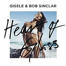 Heart-of-Glass-single-by-Gisele-Bob-Sinclar.jpg