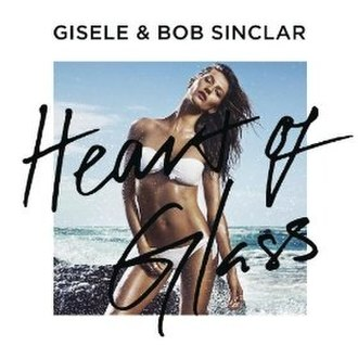 Heart of Glass (song) - Image: Heart of Glass single by Gisele Bob Sinclar