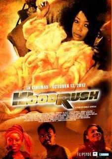 <i>Hoodrush</i> 2012 Nigerian musical thriller film