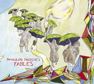 Immaculate Machine's Fables - Image: Immaculate Machine Fables