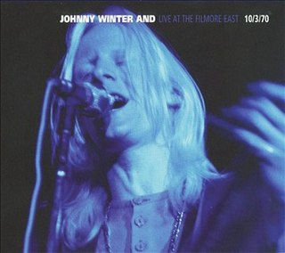 <i>Live at the Fillmore East 10/3/70</i> 2010 live album by Johnny Winter