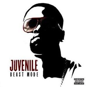 Beast Mode (Juvenile album) - Image: Juvenile beast mode