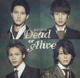 KAT-TUN — Dead or Alive (studio acapella)