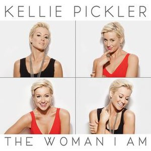 The Woman I Am (Kellie Pickler album) - Image: Kellie Pickler Woman I Am