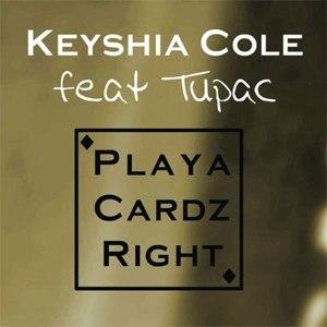 Playa Cardz Right - Image: Keyshia Cole Playa Cardz Right